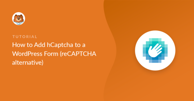 how-to-add-hcaptcha-to-a-wordpress-form_o