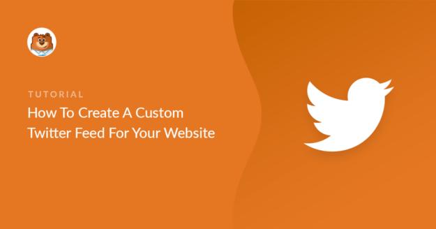How to Create a Custom Twitter Feed