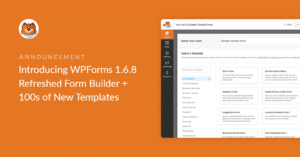 introducing-wpforms-168-refreshed-form-builder-plus-hundreds-of-new-templates_o