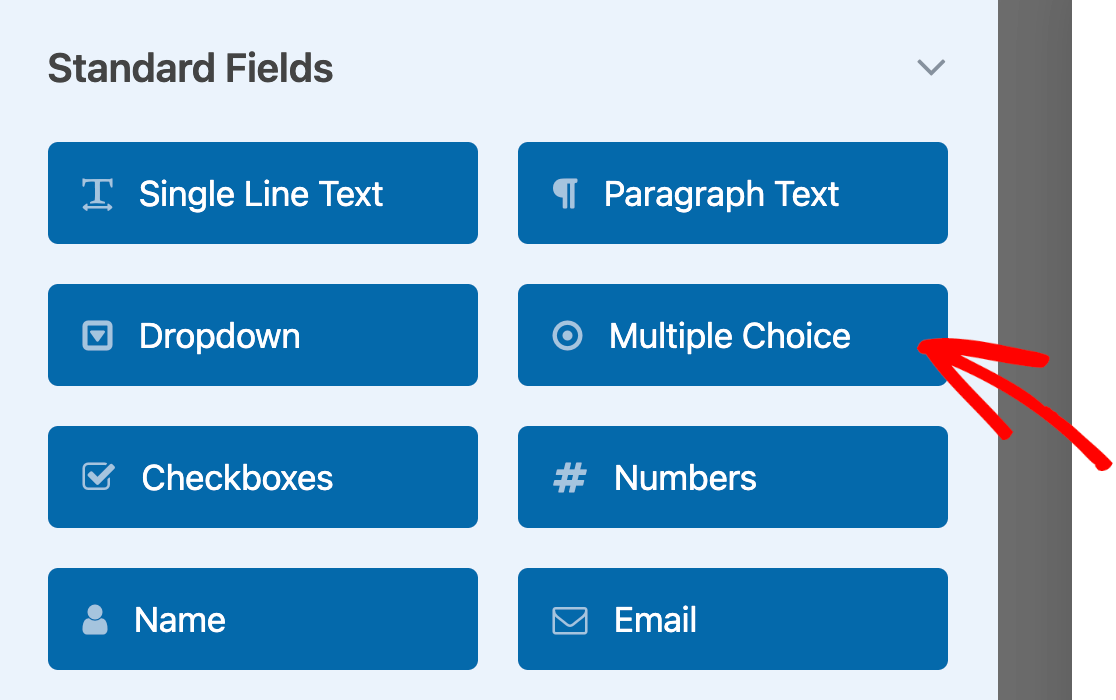 Adding a Multiple Choice field to a form.