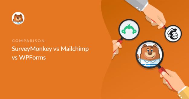 surveymonkey-vs-mailchimp-vs-wpforms
