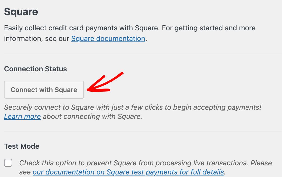 The Connect with Square button in the WPForms Payments settings