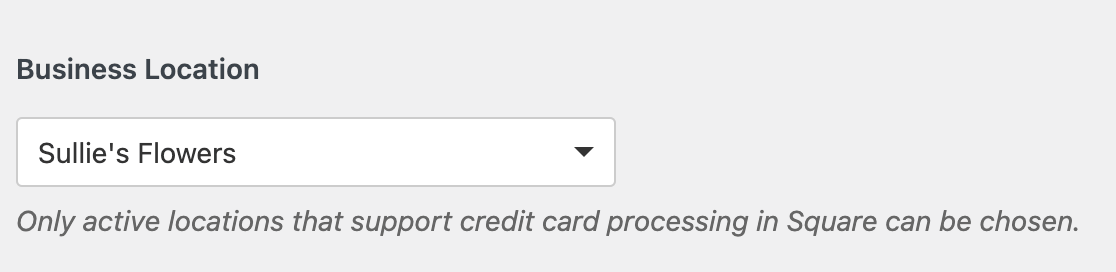 Selecting a Square business location in the WPForms Payments settings