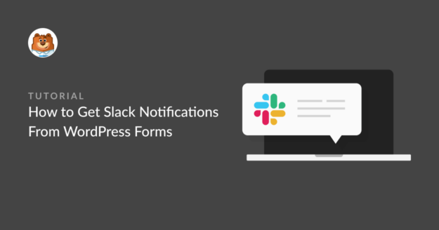how-to-get-slack-notifications-from-wordpress-forms