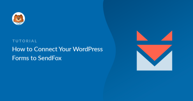 Connect WordPress forms to SendFox